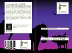 Bookcover of La voie de la Mère AFRIQUE