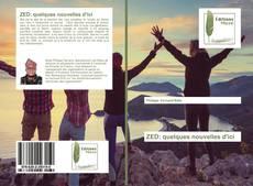 Bookcover of ZED: quelques nouvelles d'ici