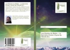 Bookcover of Les Etoiles du Matin - La Dernière Chute ( Cycle de l'Etoile IX )