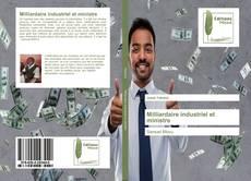 Обложка Milliardaire industriel et ministre