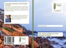 Bookcover of Une enfance Bassari entre Oubadji et Dakar