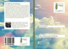 Bookcover of Au rythme de l'enfance