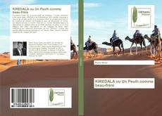Bookcover of KIREDALA ou Un Peulh comme beau-frère