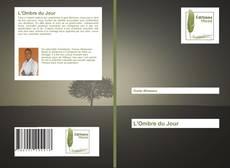 Bookcover of L'Ombre du Jour