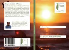 Capa do livro de Le procès de la différence