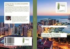 Costa del Sol, la culture ensoleillée de l'Espagne的封面
