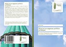 Bookcover of Rûmî et sa sagesse politico-juridique
