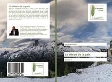 Bookcover of Le désert de la paix