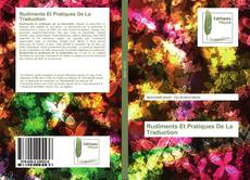 Bookcover of Rudiments Et Pratiques De La Traduction