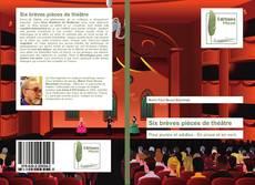 Bookcover of Six brèves pièces de théâtre