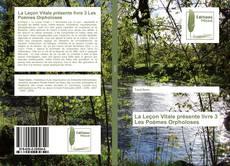 Bookcover of La Leçon Vitale présente livre 3 Les Poèmes Orpholoses