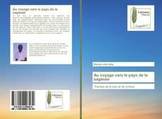 Bookcover of Au voyage vers le pays de la sagesse