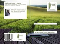Bookcover of Grand-mère Banty à Abidjan
