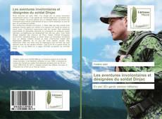 Les aventures involontaires et désignées du soldat Dinjac kitap kapağı