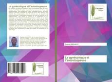 Bookcover of Le gynécologue et l'autostoppeuse