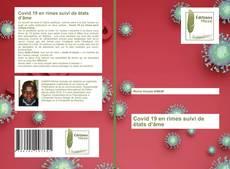 Bookcover of Covid 19 en rimes suivi de états d'âme
