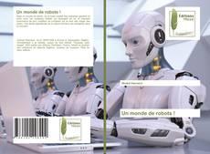 Borítókép a  Un monde de robots ! - hoz