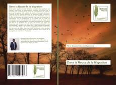 Bookcover of Dans la Route de la Migration