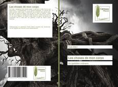 Bookcover of Les choses de mon corps