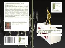 Bookcover of Licenciement Abusif du Jeune Dragon de la CBG