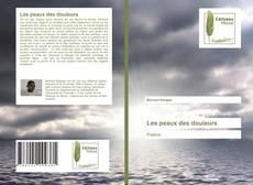 Bookcover of Les peaux des douleurs