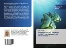 Bookcover of Investigation into longterm turbidity trends in various environments