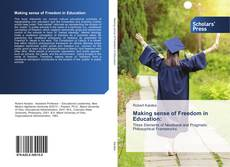 Bookcover of Making sense of Freedom in Education: