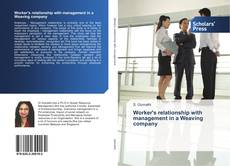 Bookcover of Worker's relationship with management in a Weaving company