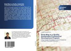 Bookcover of Road Map to a Quality, Sustainable Professional Development Program