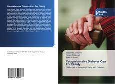 Bookcover of Comprehensive Diabetes Care For Elderly