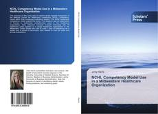 Couverture de NCHL Competency Model Use in a Midwestern Healthcare Organization
