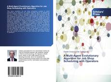 Portada del libro de A Multi-Agent Evolutionary Algorithm for Job Shop Scheduling with Operators