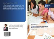 Bookcover of Critical success factors for TQM implementation