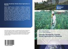Bookcover of Gender Sensitivity Climate Smart Agriculture in Rwanda