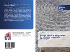 Bookcover of Russell's Logical Atomism and Its Influence on Analytic Philosophy