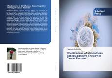Borítókép a  Effectiveness of Mindfulness Based Cognitive Therapy in Cancer Recover - hoz