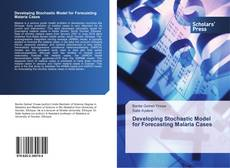 Bookcover of Developing Stochastic Model for Forecasting Malaria Cases