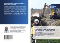 Capa do livro de Parametric Study on Analysis and Design of Secant Pile for Earthquake