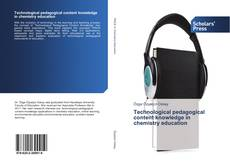 Bookcover of Technological pedagogical content knowledge in chemistry education