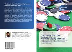 Bookcover of The Loyalty Effect:The Relationship between Customer Loyalty and Sales
