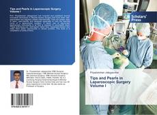 Couverture de Tips and Pearls in Laparoscopic Surgery Volume I
