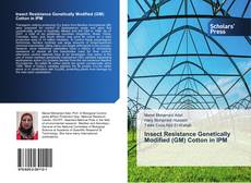 Couverture de Insect Resistance Genetically Modified (GM) Cotton in IPM