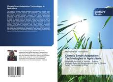 Bookcover of Climate Smart Adaptation Technologies in Agriculture
