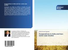 Bookcover of Cooperatives in India and Iran- some case studies