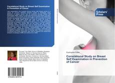 Обложка Correlational Study on Breast Self Examination in Prevention of Cancer
