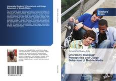 Capa do livro de University Students' Perceptions and Usage Behaviour of Mobile Media