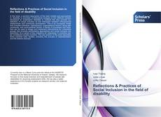 Bookcover of Reflections & Practices of Social Inclusion in the field of disability