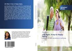 Bookcover of Life Style: A key to Happy Aging