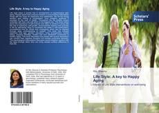 Обложка Life Style: A key to Happy Aging
