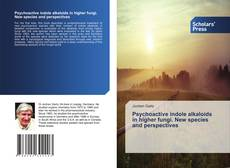 Buchcover von Psychoactive indole alkaloids in higher fungi. New species and perspectives